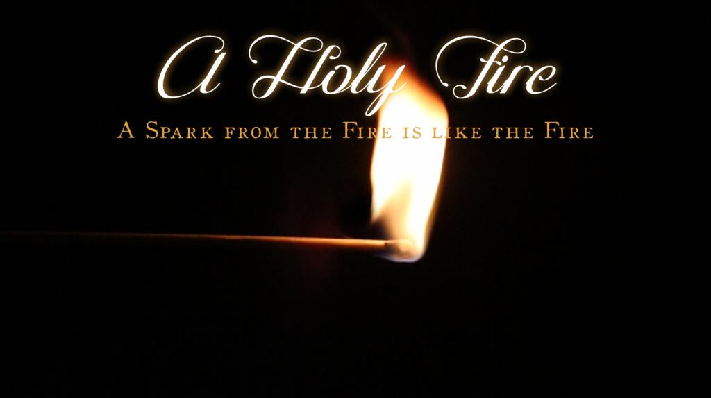 A Holy Fire
