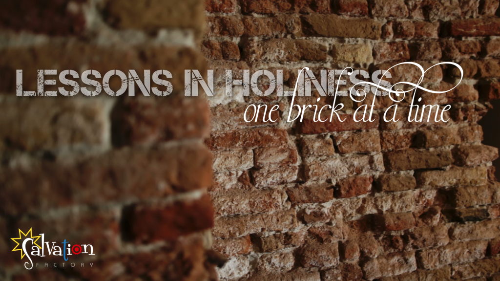 Lessons in Holiness